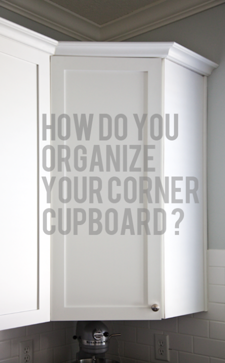 boxwood clippings_how to organize your corner cupboard