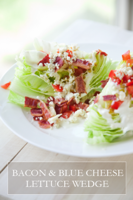 boxwoodclippings_bacon & blue cheese lettuce wedge